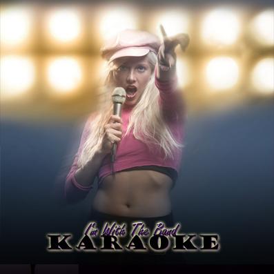 I'm with the band - Las Vegas Live Karaoke