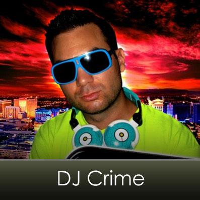 DJ Crime - Las Vegas DJs