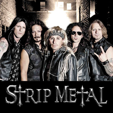 Strip Metal - Las Vegas Hair Metal Cover Band